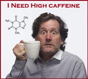 I need caffine