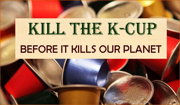 kill k-cup