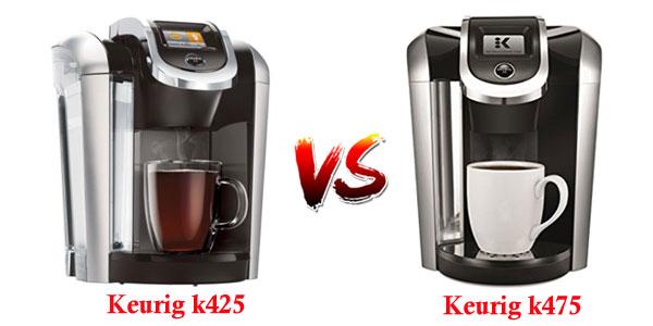 keurig k425 vs k475